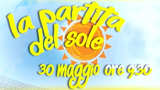 La Partita del Sole, grande evento di solidarietà a Napoli