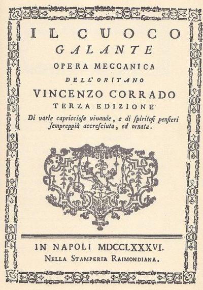 Vincenzo Corrado, il cuoco galante del diciottesimo secolo operante a Napoli-2