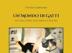 Un mondo di gatti, racconti domestici di Yvonne Carbonaro